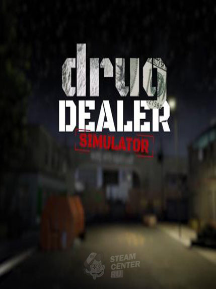 Купить Drug Dealer Simulator