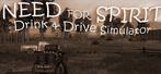 Need for Spirit: Drink & Drive Simulator